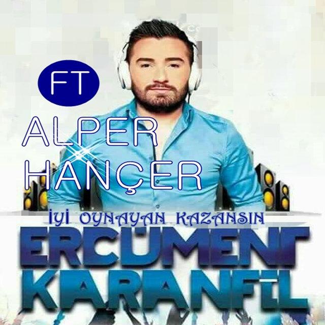 http://s8.picofile.com/file/8267860684/Erc%C3%BCment_Karanfil_feat_Alper_Han%C3%A7er_%C4%B0yi_Oynayan_Kazans%C4%B1n_2016_.jpg