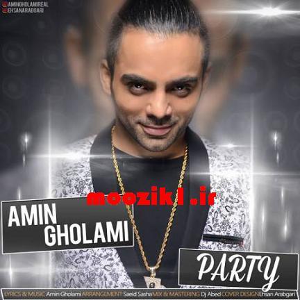 دانلود آهنگ ایرانی Party  از Amin Gholami