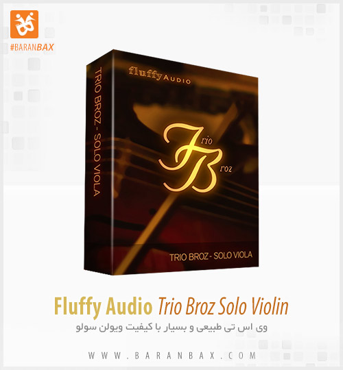 دانلود وی اس تی ویولن Fluffy Audio Trio Broz Solo Violin