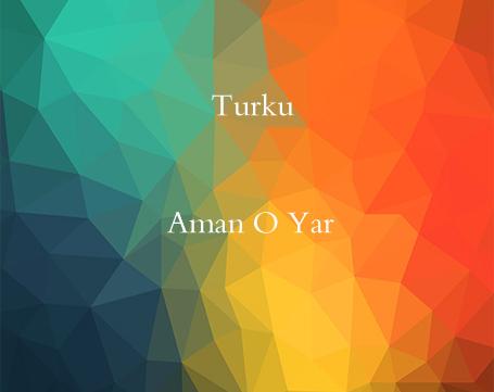 http://s8.picofile.com/file/8270157484/turku_aman_o_yar.jpg