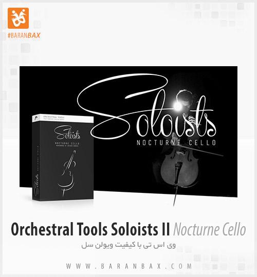 دانلود وی اس تی ویولن سل Orchestral Tools Soloists II Nocturne Cello