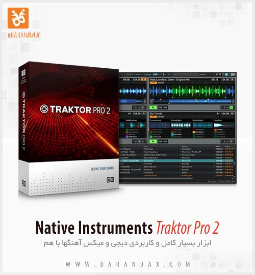دانلود ابزار دی جی و ریمیکس Native Instruments Traktor Pro 2
