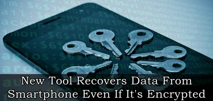 ابزار جنایی جدید اطلاعات را حتی در صورت رمزنگاری از رم گوشی های هوشمند بازیابی می کند + ویدیو