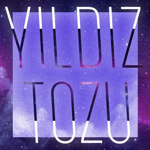 دانلود آهنگ ترکی جدید Yildiz Tozu بنام Sevgilinden Ayril