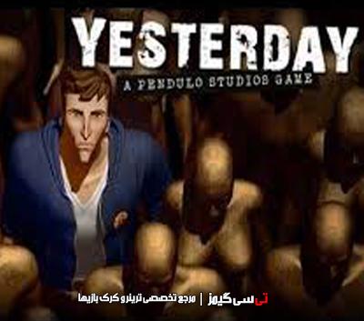 دانلود کرک بازی Yesterday v1.0 Prophet