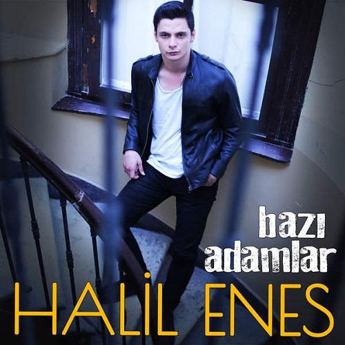 دانلود آهنگ ترکی جدید Halil Enes بنام Bazi Adamlar