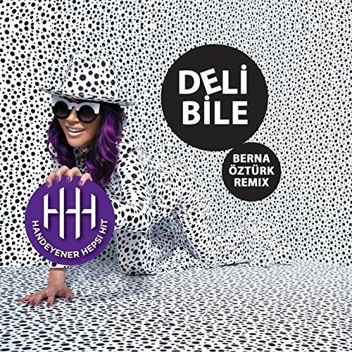 http://s8.picofile.com/file/8274468118/hande_yener_deli_bile_berna_ozturk_remix_2016.jpg