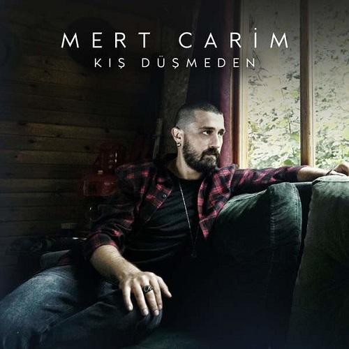 دانلود آهنگ جدید Mert Carim بنام Kis Dusmeden