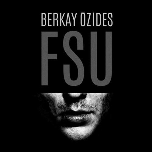 دانلود آهنگ جدید Berkay Ozides بنام FSU