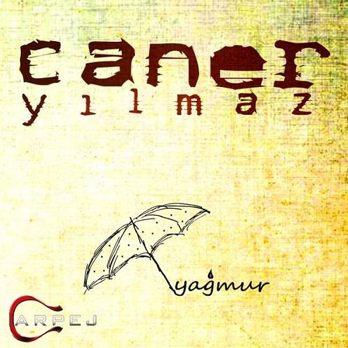 دانلود آهنگ جدید Caner Yilmaz بنام Yagmur