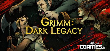 ترینر سالم بازی Grimm Dark Legacy