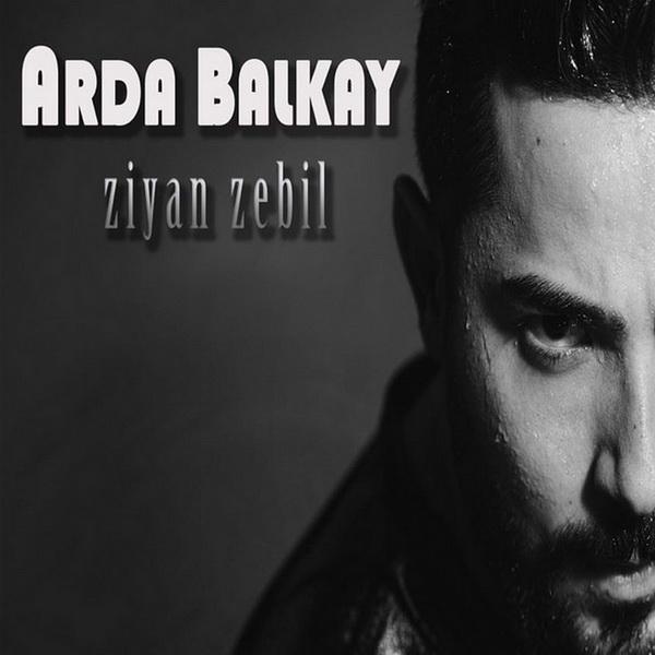 http://s8.picofile.com/file/8277774050/Arda_Balkay_Ziyan_Zebil_2016_.jpg