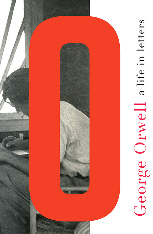 روی جلداصلی کتاب نامه های جورج اوروول ,مجموعه نامههای جورج اورول»، که انتشارات لیورایت در ماه اوت منتشر کرده، میتواند گفتوگویی بین اورول و زمانهٔ خود محسوب شود