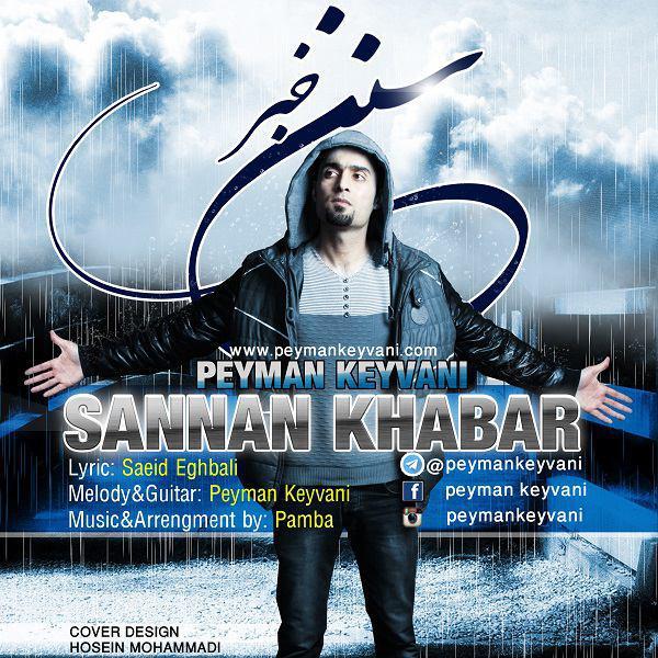 http://s8.picofile.com/file/8289800850/13Peyman_Keyvani_Sannan_Khabar.jpg