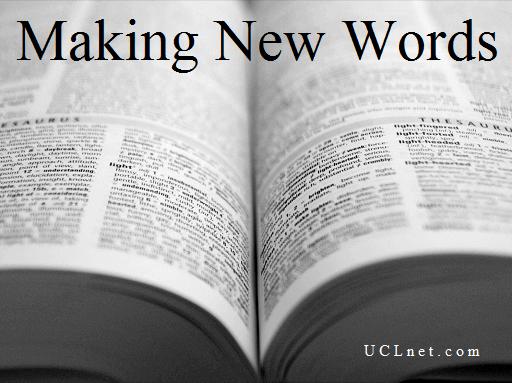 ساخت کلمات جدید - Making New Words