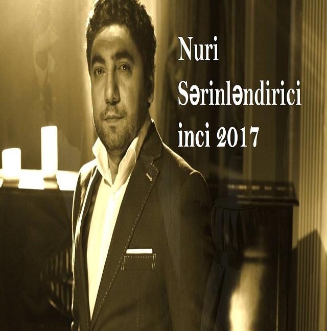 http://s8.picofile.com/file/8290895684/18_Nuri_S%C9%99rinl%C9%99ndirici_inci_2017.jpg