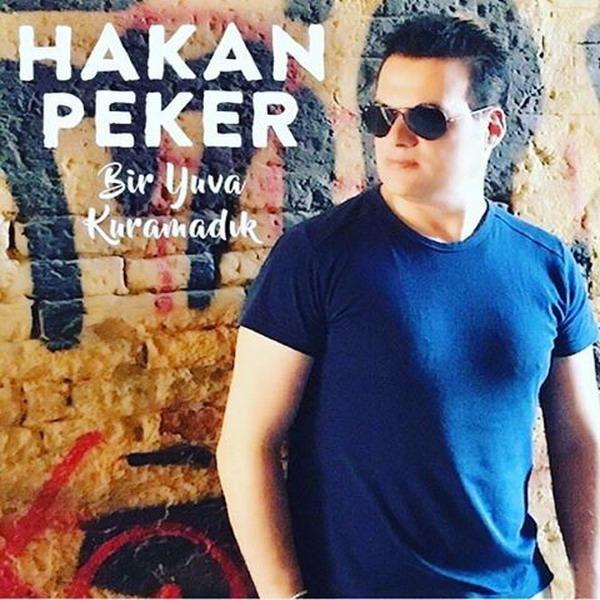 دانلود آهنگ ترکی جدید Hakan Peker به نام Bir Yuva Kuramadik