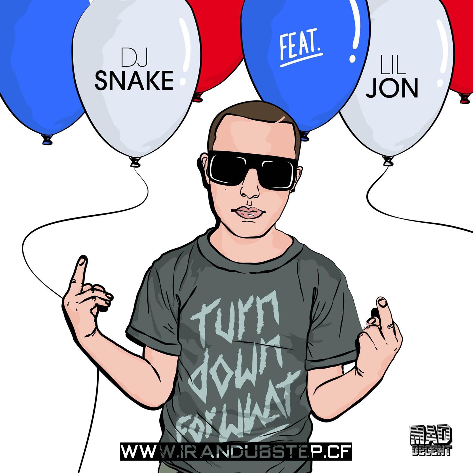 دانلود اهنگ DJ Snake & Lil Jon به نام Turn Down For What