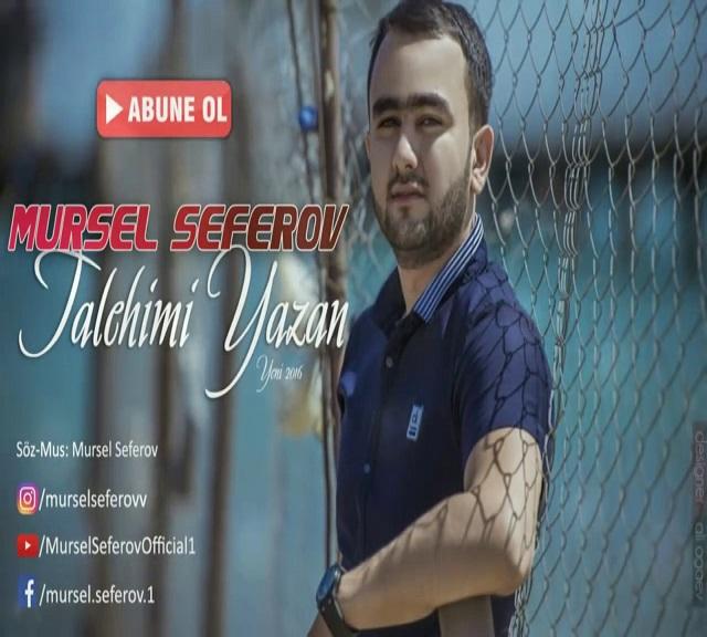 http://s8.picofile.com/file/8297918242/06Mursel_Seferov_Talehimi_Yazan.jpg