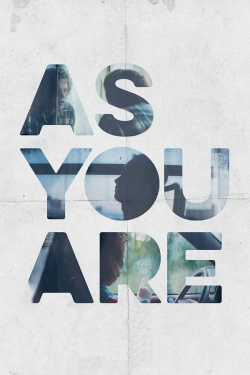 دانلود رایگان فیلم As You Are 2016