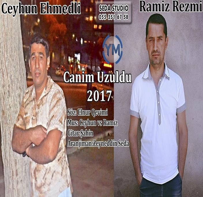http://s8.picofile.com/file/8298552000/11Ceyhun_Ehmedli_Ft_Ramiz_Rezmi_Canim_Uzuldu.jpg