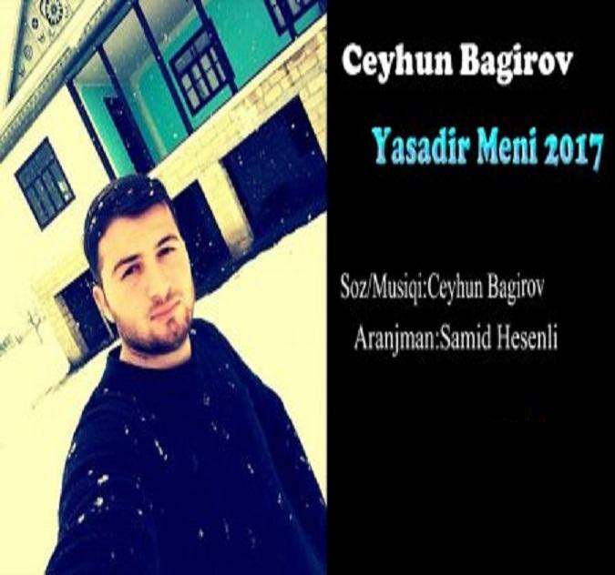 http://s8.picofile.com/file/8299319318/1Ceyhun_Bagirov_Yasadir_Meni.jpg