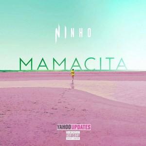 دانلود آهنگ اسپانیایی جدید Ninho به نام Mamacita