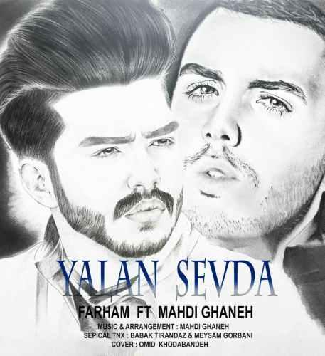 http://s8.picofile.com/file/8299890234/03Farham_Ft_Mahdi_Ghaneh_Yalan_Sevda.jpg
