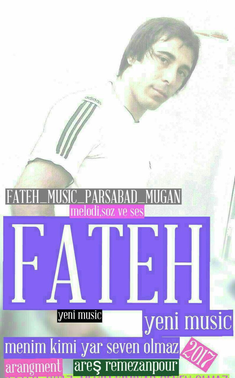 http://s8.picofile.com/file/8300565784/02Fateh_Menim_Kimi_Yar_Seven_Olmaz.jpg