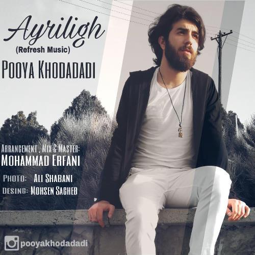 http://s8.picofile.com/file/8300807168/098Pouya_Khodadadi_Ayriligh.jpg