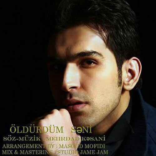 http://s8.picofile.com/file/8300914918/073Mehrdad_Kasani_Oldurdum_Seni.jpg