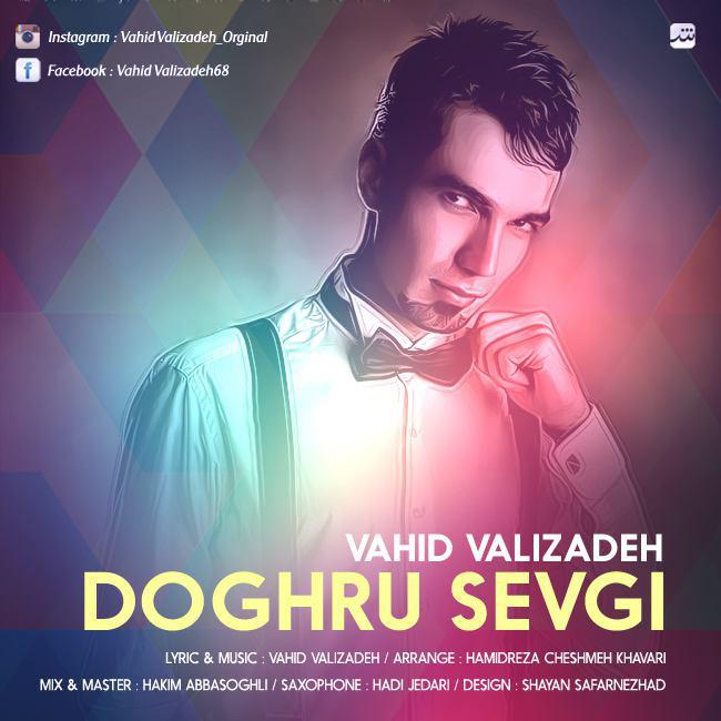 http://s8.picofile.com/file/8300925392/062Vahid_Valizadeh_Dogru_Sevgi.jpg