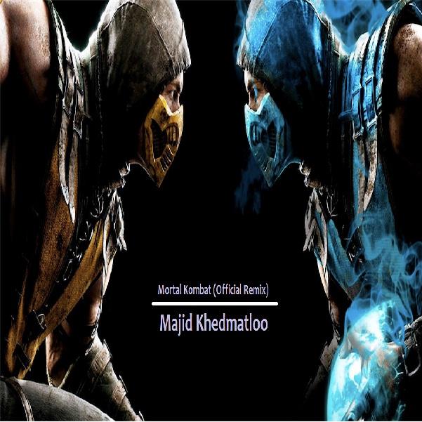 http://s8.picofile.com/file/8301405618/Majid_Khedmatloo_Mortal_Kombat_Official_Remix_.jpg