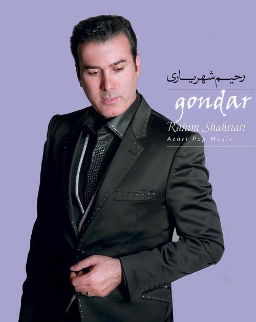 دانلود آهنگ جدید رحیم شهریاری به نام گوندر