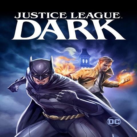 دانلود فیلم Justice League Dark 2017 با دوبله فارسی