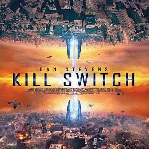 دانلود فیلم Kill Switch 2017 با دوبله فارسی
