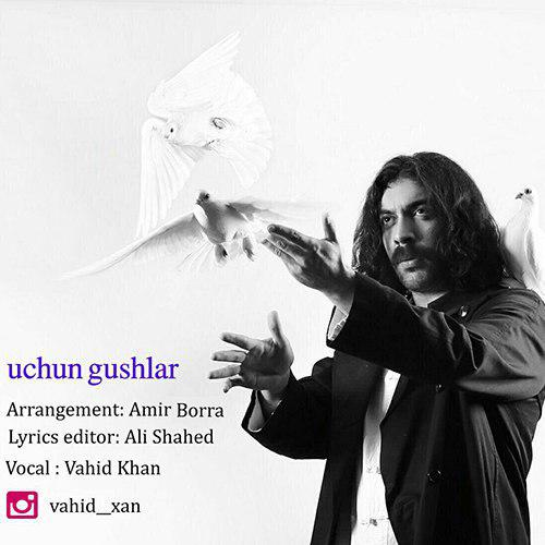 http://s8.picofile.com/file/8304906018/5Vahid_Xan_Uchun_Gushlar.jpg