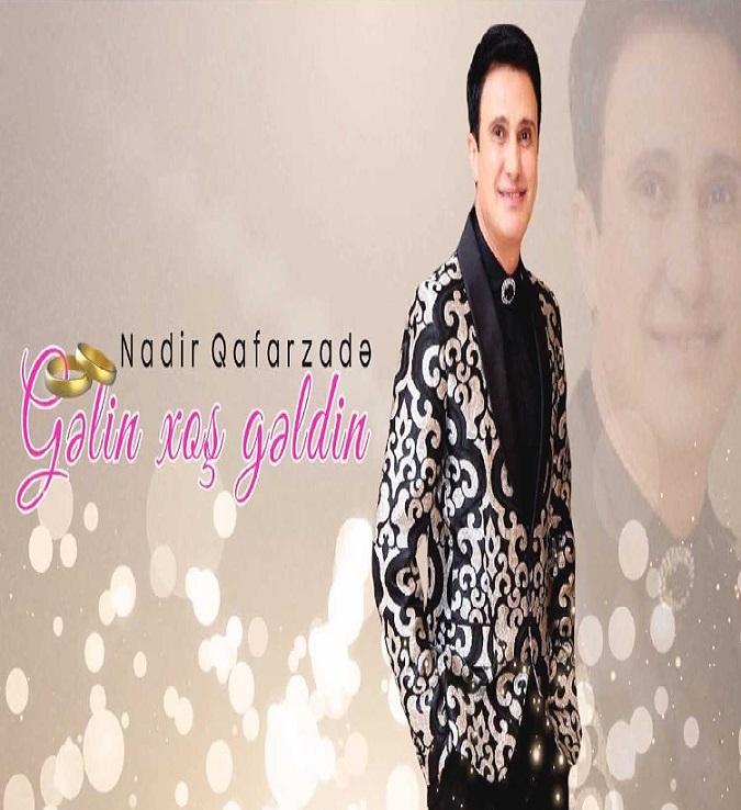 http://s8.picofile.com/file/8305729318/45Nadir_Qafarzade_Gelin_Xos_Geldin.jpg