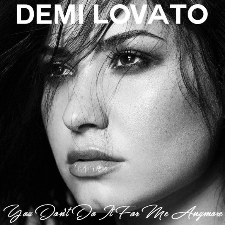 دانلود آهنگ جدید Demi Lovato به نام You Dont Do It For Me Anymore