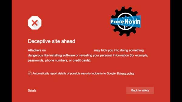 گوگل: ابزار Safe Browsing ما حالا بیش از سه میلیارد دیوایس را محافظت می کند فن نوین
