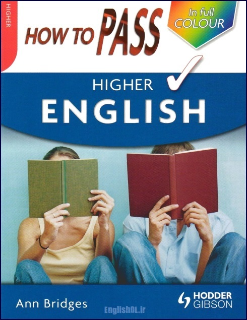 How to Pass Higher English (How to Pass – Higher Level) by Ann Bridges