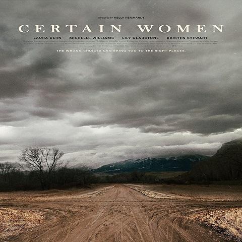 دانلود فیلم Certain Women 2016 با دوبله فارسی