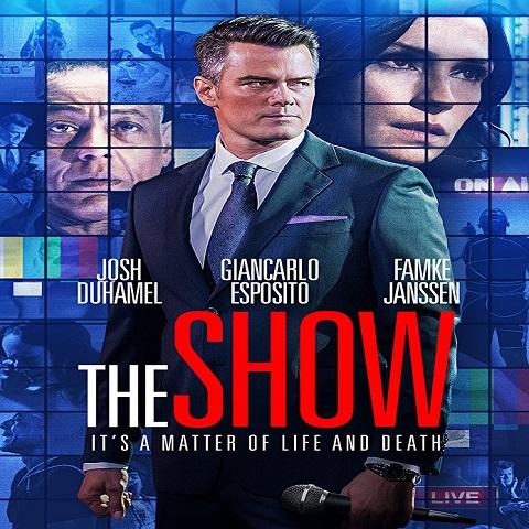 دانلود فیلم The Show 2017 با دوبله فارسی