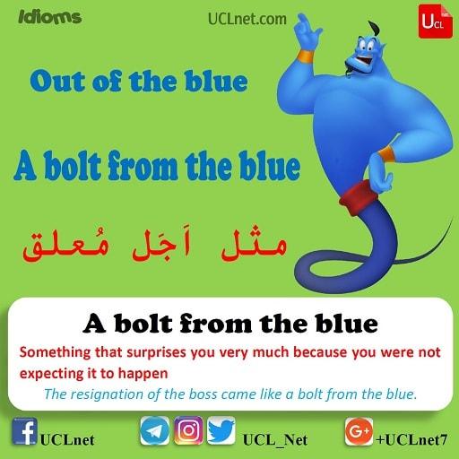 مثل اَجَل مُعلق – Out of the blue – اصطلاحات زبان انگلیسی – English Idioms