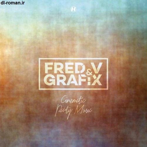 دانلود آلبوم جدید Fred V و Grafix به نام Cinematic Party Music