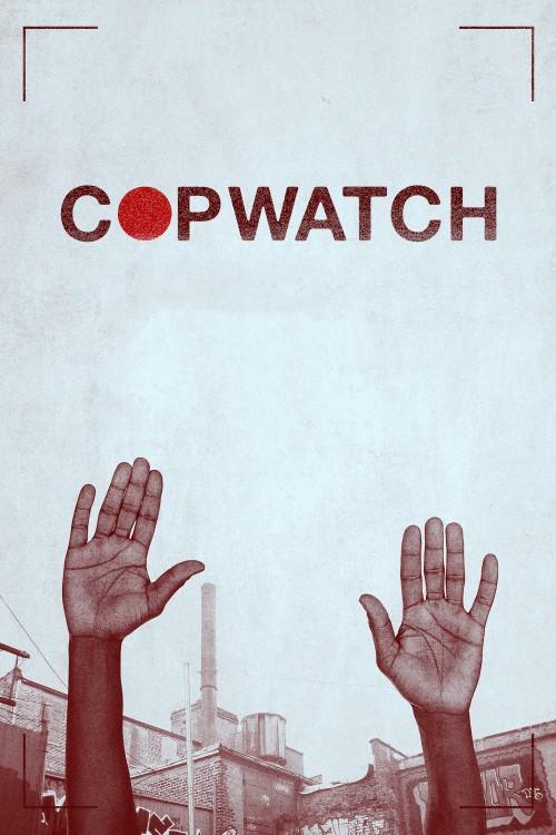 دانلود فیلم Copwatch 2017