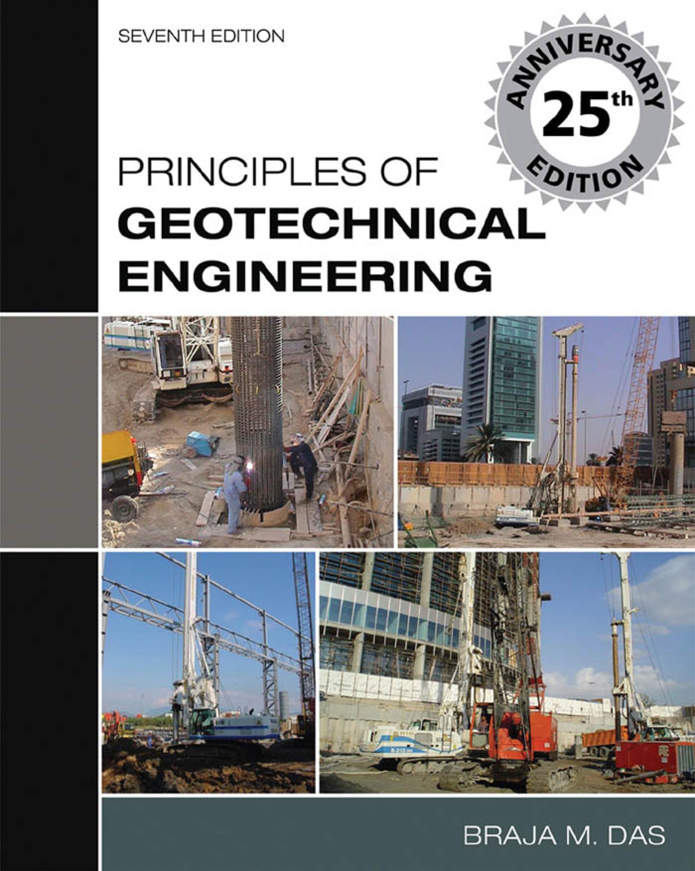 دانلود رایگان ویرایش هفتم کتاب Principles of Geotechnical Engineering  تالیف Braja M. Das