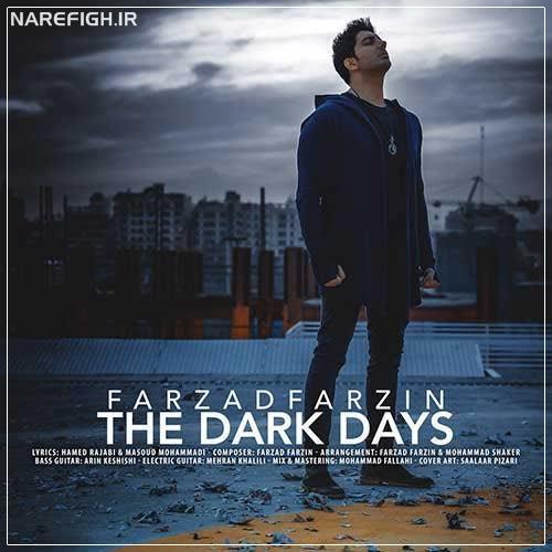 دانلود آهنگ روزای تاریک از فرزاد فرزین با کیفیت 320 و 128