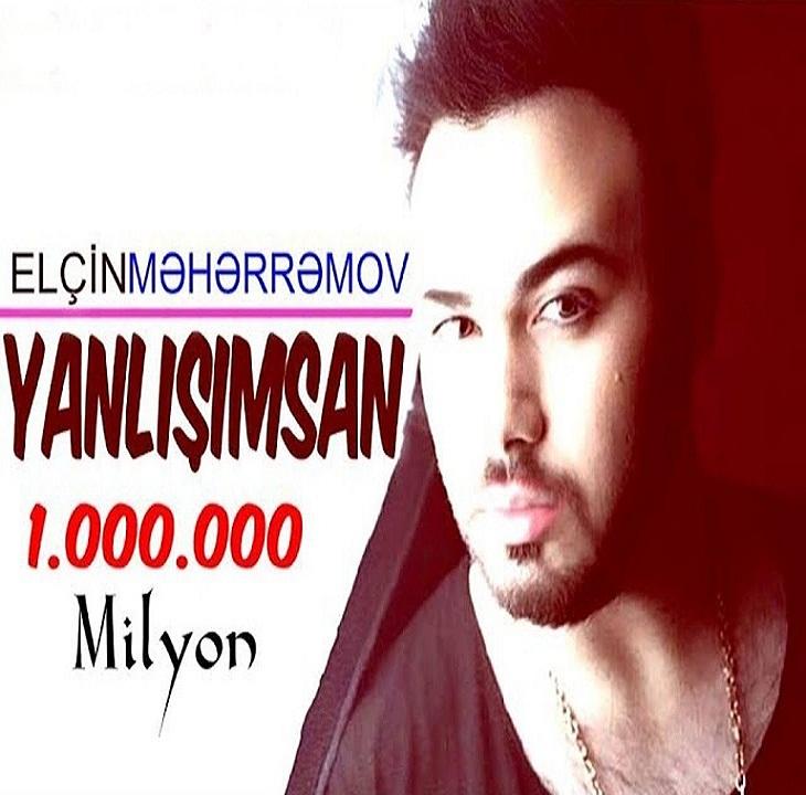 http://s8.picofile.com/file/8312621400/06Elcin_Meherremov_Yanlisimsan.jpg