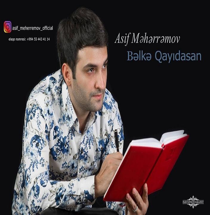 http://s8.picofile.com/file/8312622768/02Asif_Meherremov_Belke_Qayidasan.jpg